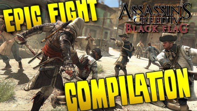 Assassin's Creed 4 Black Flag Epic Fight Compilation